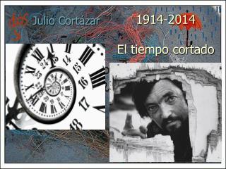 1914-2014 El tiempo cortado