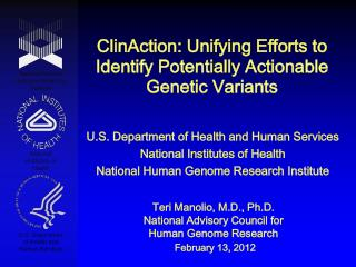 ClinAction : Unifying Efforts to Identify Potentially  Actionable Genetic  Variants