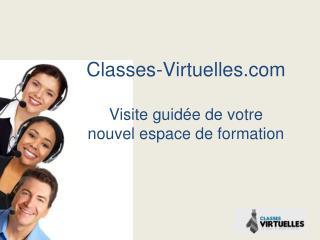 Classes-Virtuelles Visite guidée de votre nouvel espace de formation