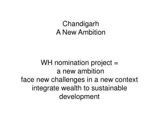 Chandigarh A New Ambition