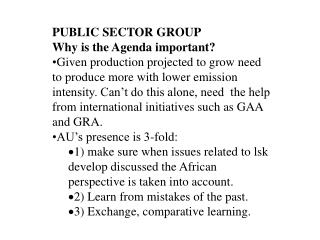 PUBLIC SECTOR GROUP Why is the Agenda important?