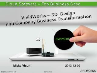 VividWorks –  3D  Design and Company Business Transformation