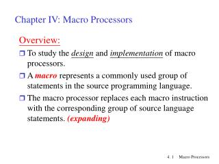 Chapter IV: Macro Processors