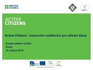 Active Citizens - komunitní vzdělávání pro střední školy