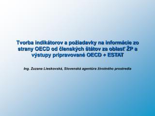 Ing. Zuzana Lieskovská, Slovenská agentúra životného prostredia
