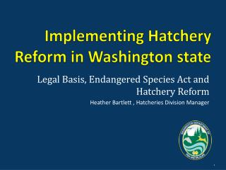 Implementing Hatchery Reform in Washington state
