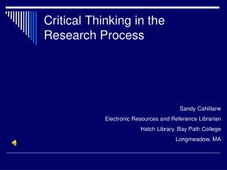 Critical Thinking in the Research Process
