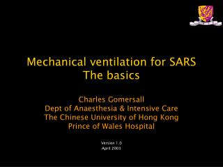 Mechanical ventilation for SARS The basics