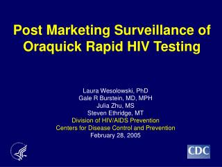 Post Marketing Surveillance of Oraquick Rapid HIV Testing