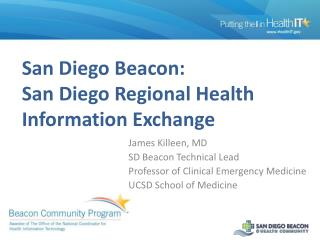 San Diego Beacon: San Diego Regional Health Information Exchange