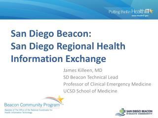 San Diego Beacon: San Diego Regional Health Information Exchange