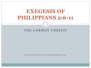 EXEGESIS OF PHILIPPIANS 2:6-11