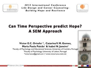 2013  International  Conference Life  Design  and Career Counseling : Building Hope and Resilience