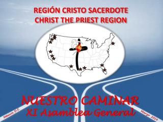 REGI ÓN CRISTO SACERDOTE  CHRIST THE PRIEST REGION