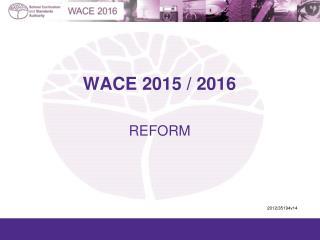 WACE 2015 / 2016