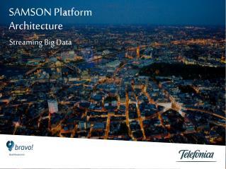 SAMSON  Platform Architecture