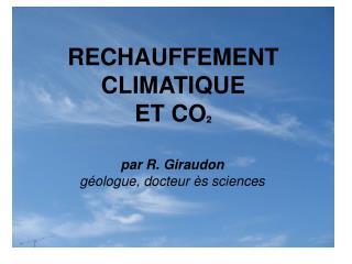 RECHAUFFEMENT CLIMATIQUE  ET CO ²
