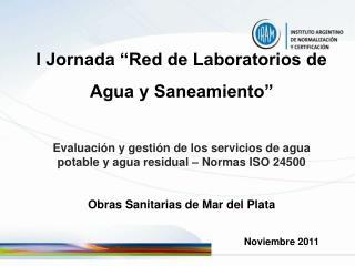 """I Jornada """"Red de Laboratorios de  Agua y Saneamiento"""""""