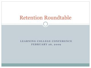 Retention Roundtable