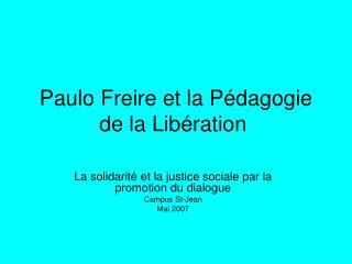 Paulo Freire et la P�dagogie de la Lib�ration�