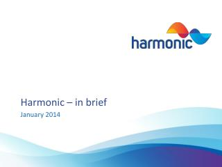 Harmonic – in brief