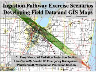 Ingestion Pathway Exercise Scenarios  Developing Field Data and GIS Maps