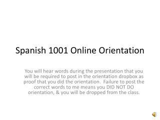 Spanish 1001 Online Orientation
