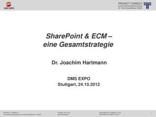 SharePoint & ECM �  eine Gesamtstrategie