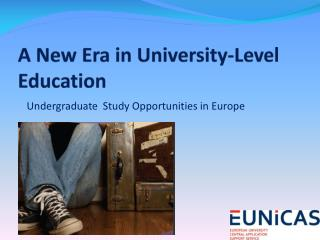 A New Era in University-Level Education