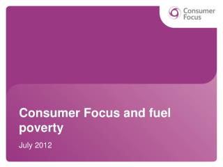 Consumer Focus and fuel poverty