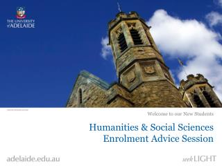 Humanities  &  Social Sciences  Enrolment Advice Session