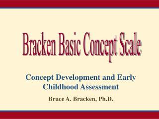 Bracken Basic Concept Scale