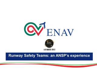 Runway Safety Teams: an ANSP's experience