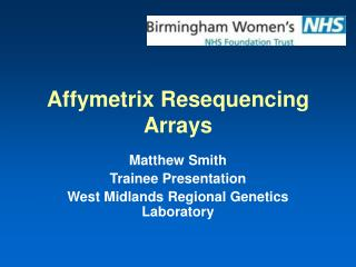 Affymetrix Resequencing Arrays