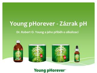 Young pHorever -  Z ázrak  pH