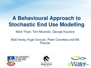 A Behavioural Approach to Stochastic End Use Modelling