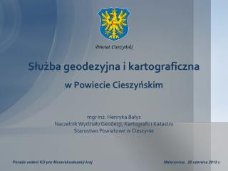 Służba geodezyjna i kartograficzna w Powiecie Cieszyńskim