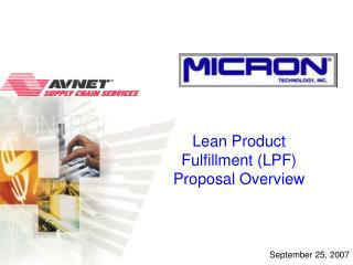 Lean Product Fulfillment (LPF)  Proposal Overview
