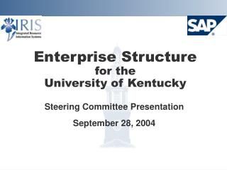 Enterprise Structure  for the  University of Kentucky