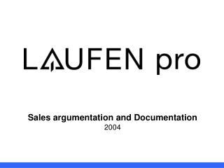 Sales argumentation and Documentation 2004