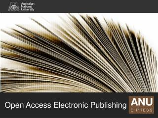 Open Access Electronic Publishing