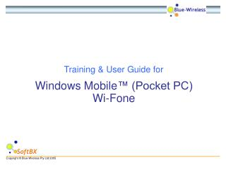Windows Mobile ™ (Pocket PC) Wi-Fone