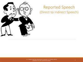 Reported Speech (Direct to Indirect Speech)
