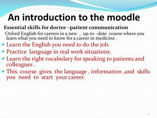 An introduction to the  moodle