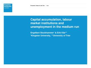 Capital accumulation, labour market institutions and unemployment in the medium run
