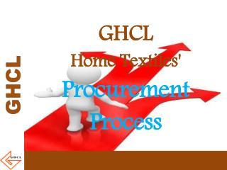 GHCL  Home Textiles'  Procurement Process