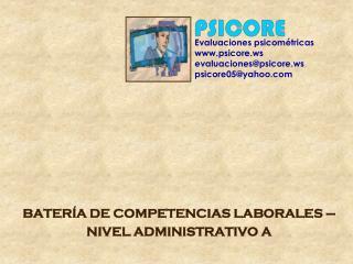 BATERÍA DE COMPETENCIAS LABORALES –  NIVEL ADMINISTRATIVO A