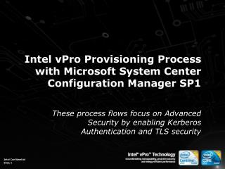 Intel vPro Provisioning Process with Microsoft System Center Configuration Manager SP1