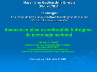 Maestría en Gestión de la Energía (UNLa-CNEA) La energía: