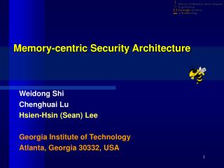 Memory-centric Security Architecture